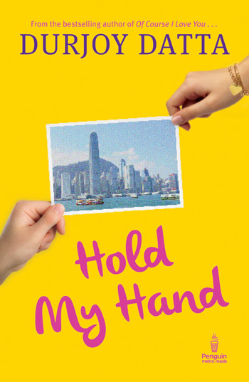 Hold My Hand by Durjoy Datta