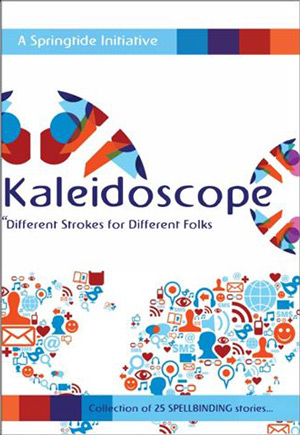 Kaleidoscope: Different Strokes for Different Folks by Various Authors